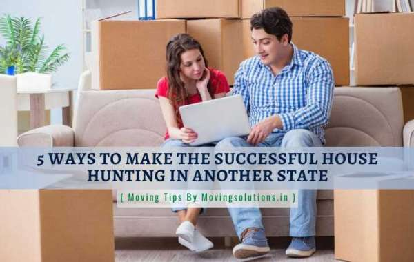 5 Ways To Make The Successful House Hunting In Another State